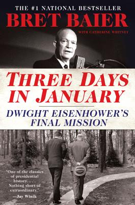 Three Days in January: Dwight Eisenhower's Final Mission (Three Days Series) cover