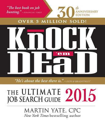 Knock 'em Dead 2015: The Ultimate Job Search Guide Cover Image