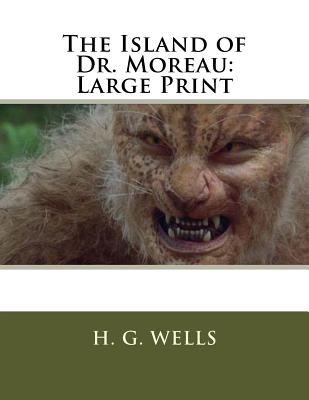 The Island of Dr. Moreau: Large Print Cover Image