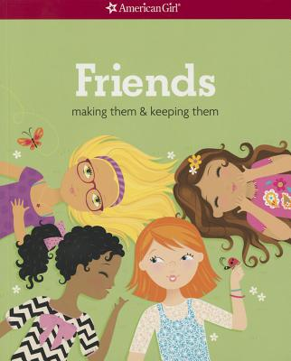 Friends (Revised): Making Them & Keeping Them Cover Image