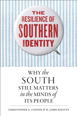 The Resilience of Southern Identity