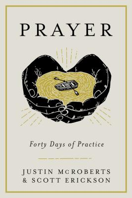 Prayer: Forty Days of Practice Cover Image