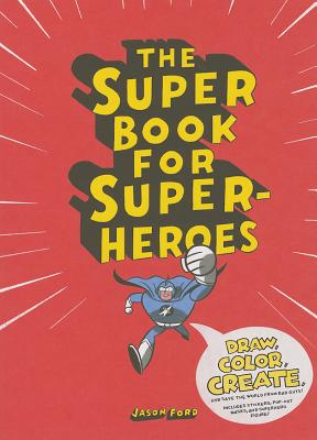 The Super Book for Super Heroes Cover Image
