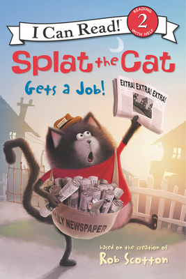 Splat the Cat Gets a Job! (I Can Read Level 2) Cover Image