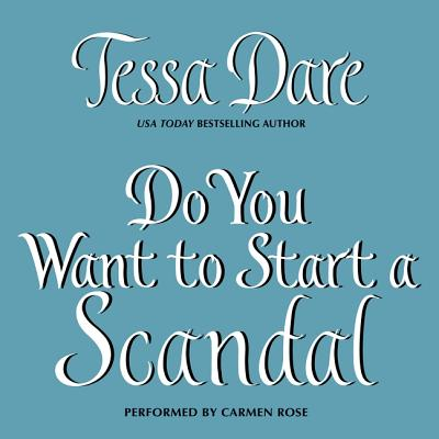 Do You Want to Start a Scandal (Spindle Cove #5) Cover Image