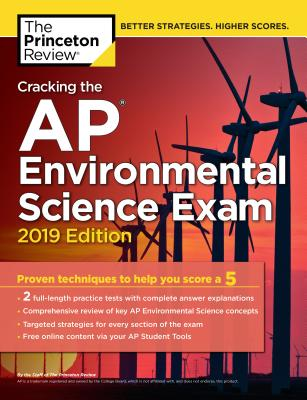 CRACKING THE AP ENVIRONMENTAL SCIENCE EXAM, 2019 EDITION cover image