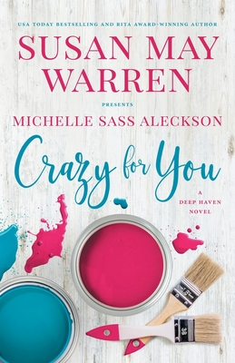 Crazy for You: A Deep Haven Novel Cover Image