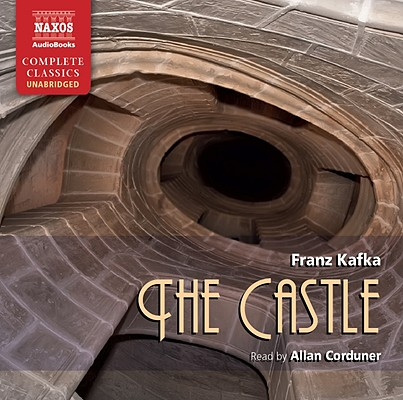 The Castle (Naxos Complete Classics) Cover Image