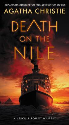 Death on the Nile [Movie Tie-in]: A Hercule Poirot Mystery (Hercule Poirot Mysteries #17) Cover Image