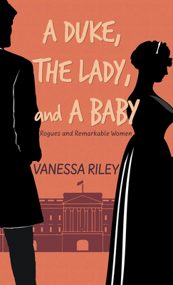 A Duke, the Lady, and a Baby Cover Image