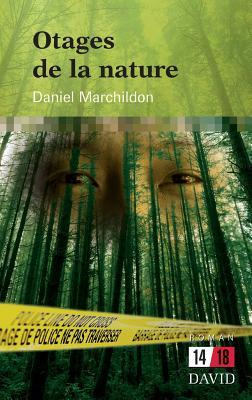 Otages de la Nature Cover Image