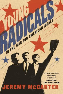 Young Radicals: In the War for American Ideals Cover Image