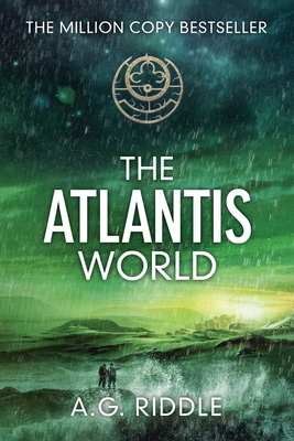 Cover for The Atlantis World (the Origin Mystery, Book 3)