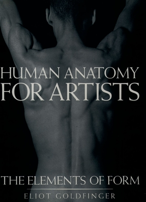 Human Anatomy for Artists: The Elements of Form Cover Image