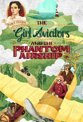 Girl Aviators and the Phantom (Aunt Claire Presents) cover