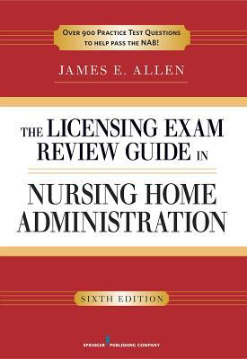 Study guide for nursing home administrator exam
