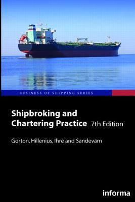 Shipbroking and Chartering Practice (Business of Shipping) Cover Image