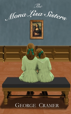 The Mona Lisa Sisters: A Historical Literary Fiction Novel cover