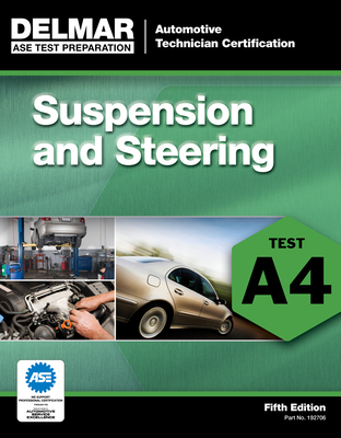 Suspension and Steering (A4) (ASE Test Prep: Automobile Certification #1927) Cover Image