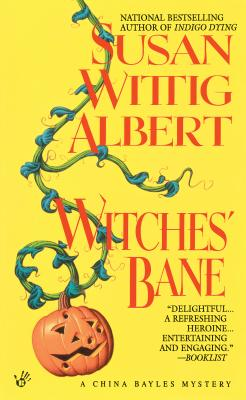 Witches' Bane (China Bayles Mystery #2) Cover Image