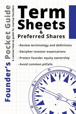 Founder's Pocket Guide: Term Sheets and Preferred Shares Cover Image