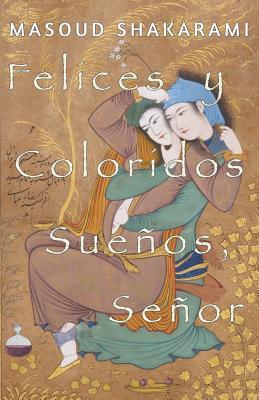Felices y Coloridos Sueños, Señor Cover Image