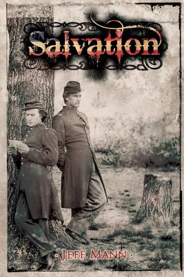 Salvation: A Novel of the Civil War Cover Image