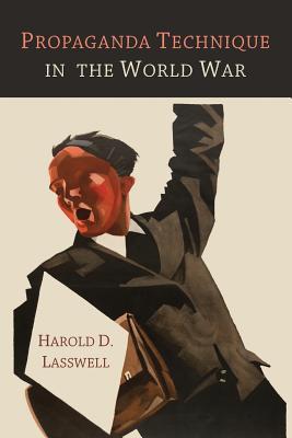 Propaganda Technique in the World War Cover Image