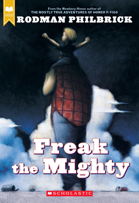Freak the Mighty (Scholastic Gold) Cover Image