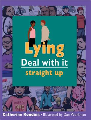 Lying: Straight Up (Lorimer Deal with It) Cover Image