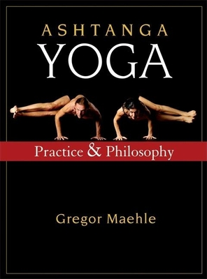 Ashtanga Yoga: Practice and Philosophy Cover Image