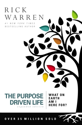 The Purpose Driven Life: What on Earth Am I Here For? Cover Image