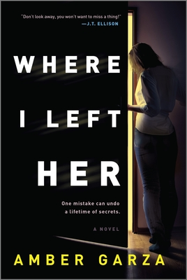 cover of Where I Left Her by Amber Garza.