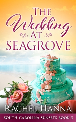 The Wedding At Seagrove Cover Image