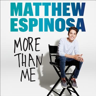 Matthew Espinosa: More Than Me Lib/E Cover Image