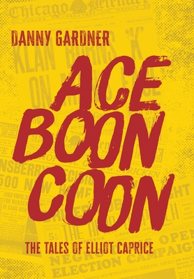 Ace Boon Coon (Tales of Elliot Caprice #2) Cover Image