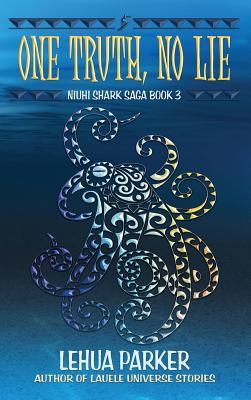 One Truth, No Lie (Niuhi Shark Saga #3) Cover Image