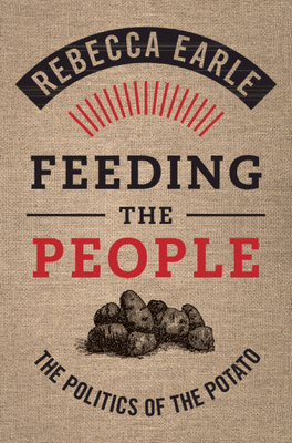 Feeding the People: The Politics of the Potato Cover Image