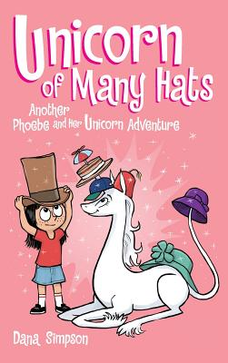 Unicorn of Many Hats (Phoebe and Her Unicorn Series Book 7) Cover Image