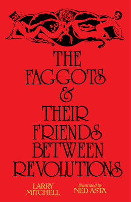 The Faggots and Their Friends Between Revolutions Cover Image