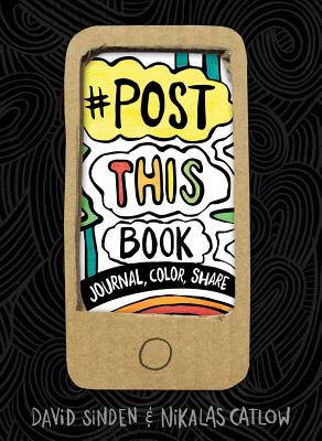 Post This Book: Journal, Color, Share Cover Image