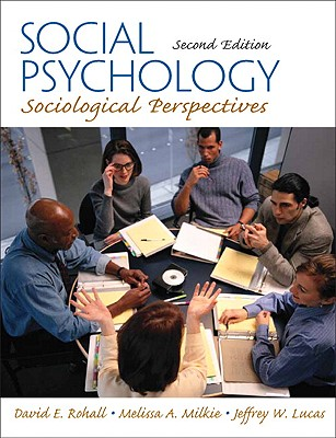Social Psychology: Sociological Perspectives Cover Image
