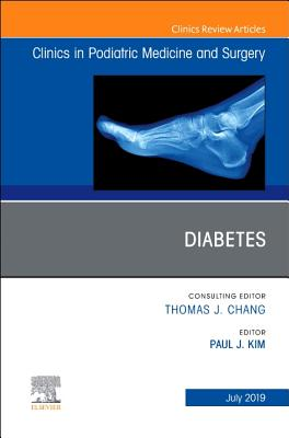 Diabetes, an Issue of Clinics in Podiatric Medicine and Surgery, 36 (Clinics: Orthopedics #36) Cover Image