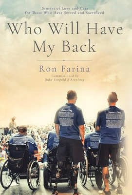 Who Will Have My Back: Stories of Love and Care for Those Who Have Served and Sacrificed Cover Image