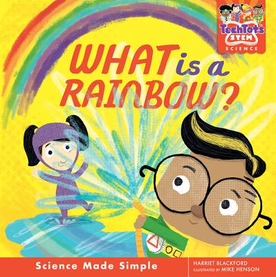 Cover for What Is a Rainbow?