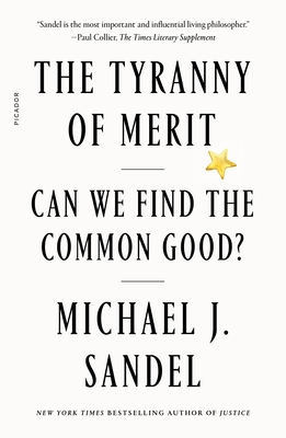 The Tyranny of Merit: Can We Find the Common Good? Cover Image