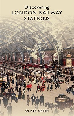 Discovering London Railway Stations Cover