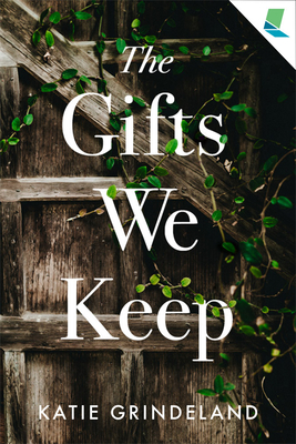 The Gifts We Keep Cover Image