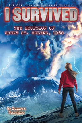 I Survived the Eruption of Mount St. Helens, 1980 (I Survived #14) Cover Image