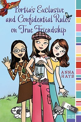 Portia's Exclusive and Confidential Rules on True Friendship (mix) Cover Image